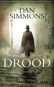 Drood von Dan Simmons © Heyne Verlag