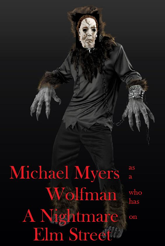 Michael Myers as a Wolfman who has a Nightmare on Elm Street